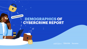 Demographics of Cybercrime